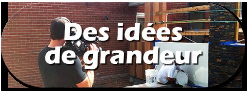 realisations_idees_grandeur1